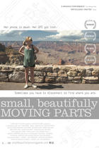 Poster art for &quot;Small, Beautifully Moving Parts.&quot;