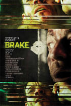 Poster art for &quot;Brake.&quot;