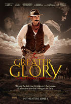 Poster art for &quot;For Greater Glory.&quot;