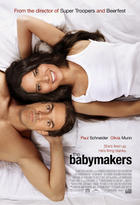 Poster art for &quot;The Babymakers.&quot;