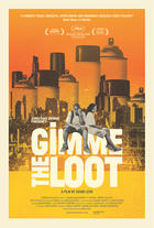 Poster art for &quot;Gimme the Loot.&quot;