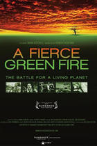 Poster art for &quot;A Fierce Green Fire: The Battle For A Living Planet.&quot;