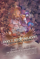 Poster art for &quot;Don&#39;t Stop Believin&#39;: Everyman&#39;s Journey.&quot;