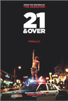 "Poster art for ""21 and Over."""
