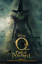Poster art for &quot;Oz: The Great and Powerful.&quot;
