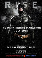 Poster art for Kerasotes&#39; &quot;The Dark Knight Rises Marathon.&quot;