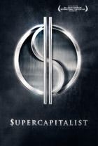 Poster art for &quot;Supercapitalist.&quot;