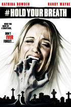 Poster art for &quot;#HoldYourBreath&quot;