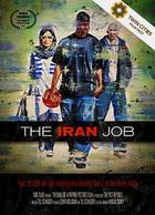 Poster art for &quot;The Iran Job.&quot;