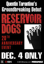 Poster art for &quot;Tarantino XX: Reservoir Dogs 20th Anniversary Event.&quot;