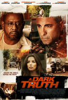 Poster art for &quot;A Dark Truth.&quot;
