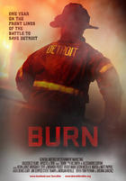 Poster art for &quot;Burn.&quot;