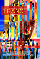 Poster art for &quot;Trance.&quot;
