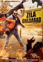 Poster art for &quot;Zila Ghaziabad.&quot;