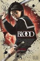 "Poster art for ""Blood: The Last Vampire."""