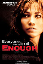 "Poster art for ""Enough."""