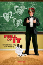 Poster art for &quot;Full of It.&quot;