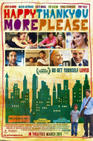 Poster for Happythankyoumoreplease