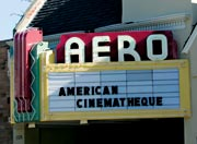 American Cinematheque at the Aero Theatre
