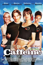 "Poster art for ""Caffeine."""