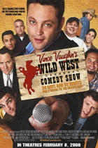 "Poster art for ""Vince Vaughn's Wild West Comedy Show."""