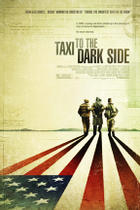 "Poster art for ""Taxi to the Dark Side."""