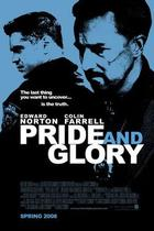 "Poster art for ""Pride and Glory."""