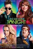"Poster art for ""Take Me Home Tonight."""