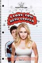 "Poster art for ""I Love You, Beth Cooper."""