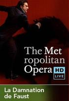 "Poster art for ""The Metropolitan Opera: La Damnation de Faust."""