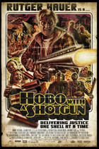 "Poster art for ""Hobo With A Shotgun"""