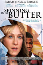 "Poster art for ""Spinning Into Butter."""