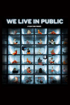 "Poster art for ""We Live in Public."""