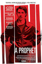 "Poster art for ""A Prophet."""