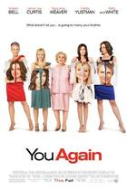 "Poster art for ""You Again."""