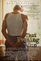"Poster art for ""That Evening Sun."""