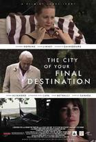 "Poster art for ""The City of Your Final Destination."""