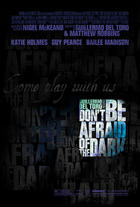 "Poster art for ""Don't Be Afraid of the Dark."""