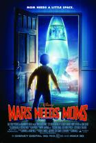 "Poster art for ""Mars Needs Moms."""