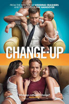"Poster art for ""The Change-Up."""