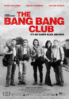 "Poster art for ""The Bang Bang Club."""