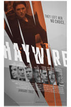 "Poster art for ""Haywire."""