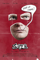 "Poster art for ""Super."""