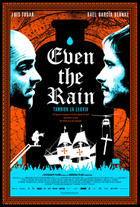 "Poster art for ""Even the Rain."""
