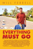 "Poster art for ""Everything Must Go."""