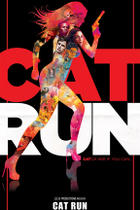 "Poster art for ""Cat Run."""