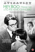"Poster art for ""Hey, Boo: Harper Lee and To Kill a Mockingbird."""