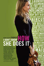 "Poster art for ""I Don't Know How She Does It."""