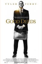 "Poster art for ""Tyler Perry's Good Deeds."""