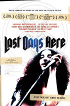 "Poster art for ""Last Days Here."""